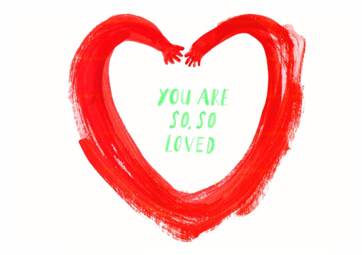 you are so so loved print